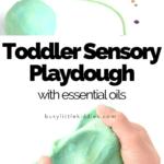 Toddler Sensory Playdough